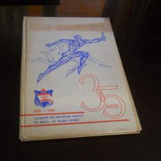 DINAMO 35 DE ANI 1948-1983,CULEGERE DE REPORTAJE  ZIARUL IN SLUJBA PATRIEI
