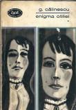 Enigma Otiliei - George Calinescu ( Volumul 1 )