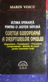 CURTEA EUROPEANA A DREPTURILOR OMULUI de MARIN VOICU