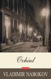 Vladimir Nabokov : Ochiul