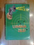 w2 Eric Ambler - Lumina zilei