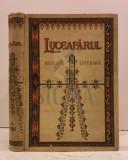 OCTAVIAN C. TASLAUANU ( Redactor ) - LUCEAFARUL , REVISTA PENTRU LITERATURA, ARTA SI STIINTA, ANUL XII 1913, SIBIU