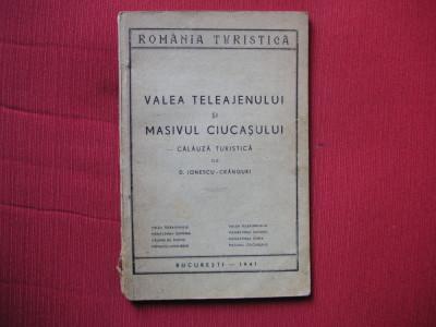 Valea Teleajenului si Masivul Ciucasului - CALAUZA TURISTICA - 1941 foto