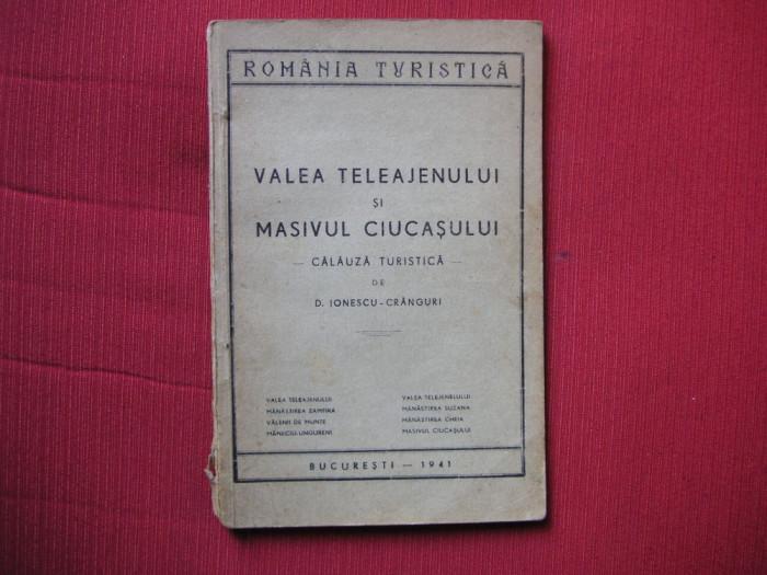 Valea Teleajenului si Masivul Ciucasului - CALAUZA TURISTICA - 1941
