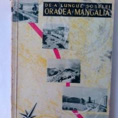 De-a lungul soselei Oradea-Mangalia text de Nicolae Minei Ed. Meridiane 1967