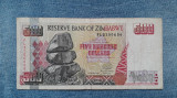 500 Dollars 2001 Zimbabwe varianta cu holograma / dolari