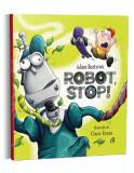 Cumpara ieftin Robot stop!, Curtea Veche