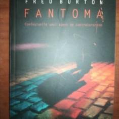 Fantoma Confesiunile unui agent de contraspionaj- Fred Burton