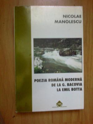 z1 Poezia Romana Moderna De La G. Bacovia La Emil Botta - Nicolae Manolescu foto