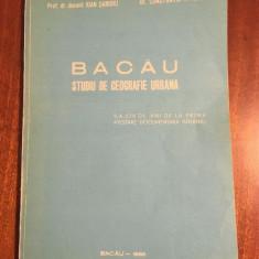 Ioan Sandru / Constantin Toma - BACAU. Studiu de geografie urbană (cu harti!)