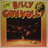 VINIL   Billy Connolly – Get Right Intae Him   - EX-