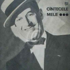 Drumul meu si cantecele mele 1900 - 1950 (Ed. Muzicala)