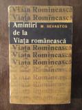 AMINTIRI DE LA VIATA ROMANEASCA -M.SEVASTOS