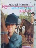 REGATUL LUI KEEGAN - ANNABEL MURRAY