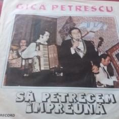 DISC VINIL  GICA PETRESCU - SA PETRECEM IMPREUNA