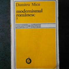 DUMITRU MICU - MODERNISMUL ROMANESC volumul 1