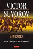 Epurarea. De ce a decapitat Stalin armata?, Victor Suvorov