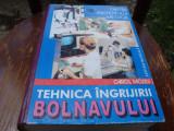 Carol Mozes-Cartea asistentului medical-Tehnica ingrijirii bolnavului - 1999, Alta editura