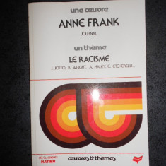 ANNE FRANK - JOURNAL / JOSEPH JOFFO - LE RACISME (Colectia Oeuvres & Themes)