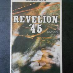 HARALAMB ZINCA - REVELION `45