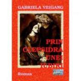 Prin clepsidra unei iubiri - Gabriela Veigang