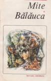 Mite. Balauca (Ed. Eminescu)