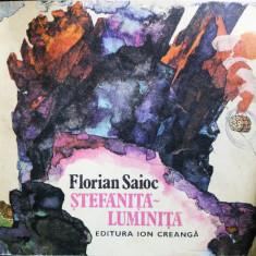 Stefanita Luminita, Florian Saioc