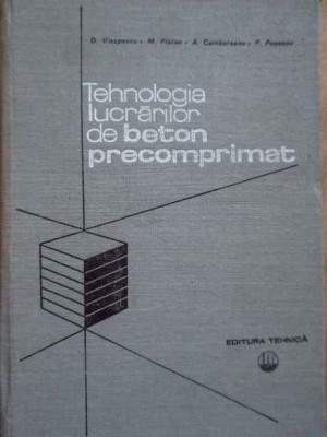 Tehnologia Lucrarilor De Beton Precomprimat - D.viespescu M.platon A.cambureanu P.popescu ,278763 foto
