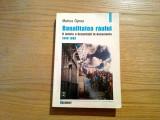 BANALITATEA RAULUI * O Istorie a Securitatii -  Marius Oprea - 2002, 582 p.