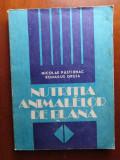 NUTRIȚIA ANIMALELOR DE BLANA de N. PASTARNAC & R. GRUIA