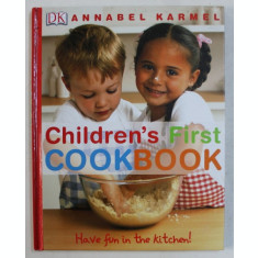 CHILDREN' S FIRST COOKBOOK by ANNABEL KARMEL , 2005