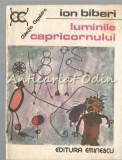 Luminile Capricornului - Ion Biberi