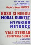 AFIS DE CONCERT ROCK - FOLK, CU FORMATIILE ROSU SI NEGRU, MODAL QUINTET, HYPERION, METROCK si VALERIU STERIAN, SALA PALATULUI, 7 FEBRUARIE 1981