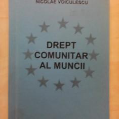 Drept comunitar al muncii - NICOLAE VOICULESCU