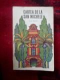 Z2 Cartea De La San Michele - Axel Munthe