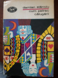 Necazurile parintelui Ghedeon, Cum petrec calugarii vol.1-2 Damian Stanoiu 1974