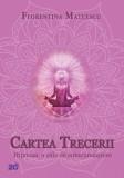 Cartea trecerii, Florentina Mateescu