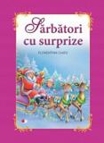 Sarbatori cu surprize/Florentina Chifu