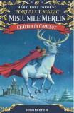 Portalul magic - Misiunile Merlin 1: Craciun in Camelot - Mary Pope Osborne