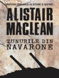 Alistair Maclean - Tunurile din Navarone