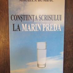 CONSTIINTA SCRISULUI LA MARIN PREDA - MONOGRAFIE - MIHAELA BUMBAC