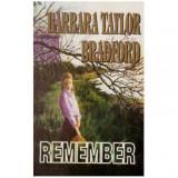 Remember, Barbara Taylor Bradford