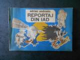 ADRIAN ANDRONIC - REPORTAJ DIN IAD (contine caricaturi)