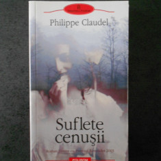 PHILIPPE CLAUDEL - SUFLETE CENUSII (Biblioteca Polirom)