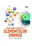 Cumpara ieftin Enciclopedia ilustrată a elementelor chimice