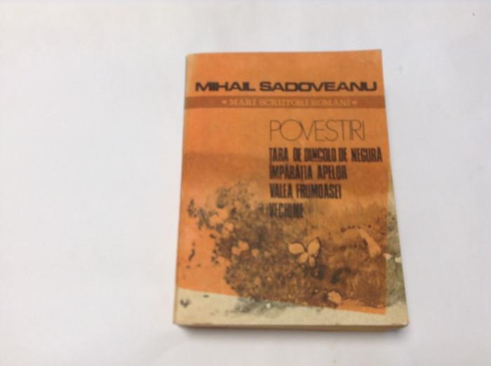 MIHAIL SADOVEANU - POVESTIRI  -RF12/0