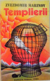 TEMPLIERII de ZVEZDOMIR MARINOV, 1994