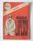 "Elena Lupescu - Memorii (colecția ""Dezvăluiri"")"