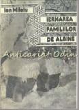 Cumpara ieftin Iernarea Familiilor De Albine - Ion Miloiu