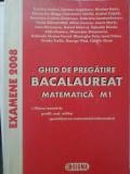 GHID DE PREGATIRE BACALAUREAT. MATEMATICA M1-CRISTINA ANDREI, CARMEN ANGELESCU SI COLAB.
